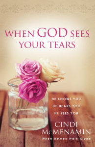 When God Sees Your Tears by Cindi McMenamin