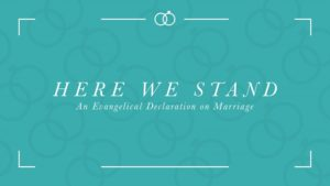 http://www.christianitytoday.com/ct/2015/june-web-only/here-we-stand-evangelical-declaration-on-marriage.html?utm_source=ctweekly-html&utm_medium=Newsletter&utm_term=11212054&utm_content=366195810&utm_campaign=2013&start=1